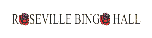 Roseville Bingo Hall operates 364 days a year with 30 Bingo sessions each week